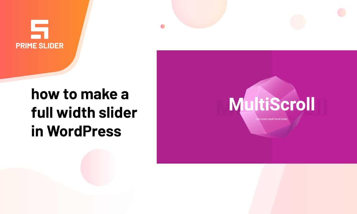 How to make a full width slider in WordPress